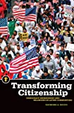 Transforming Citizenship: Democracy, Membership, and Belonging in Latino Communities (Latinos in the United States)