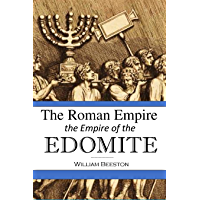 The Roman Empire the Empire of the Edomite (1858)