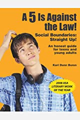 5 Is Against the Law!: Social Boundaries: Straight Up! Paperback