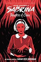Daughter of Chaos (The Chilling Adventures of Sabrina Novel #2) Paperback