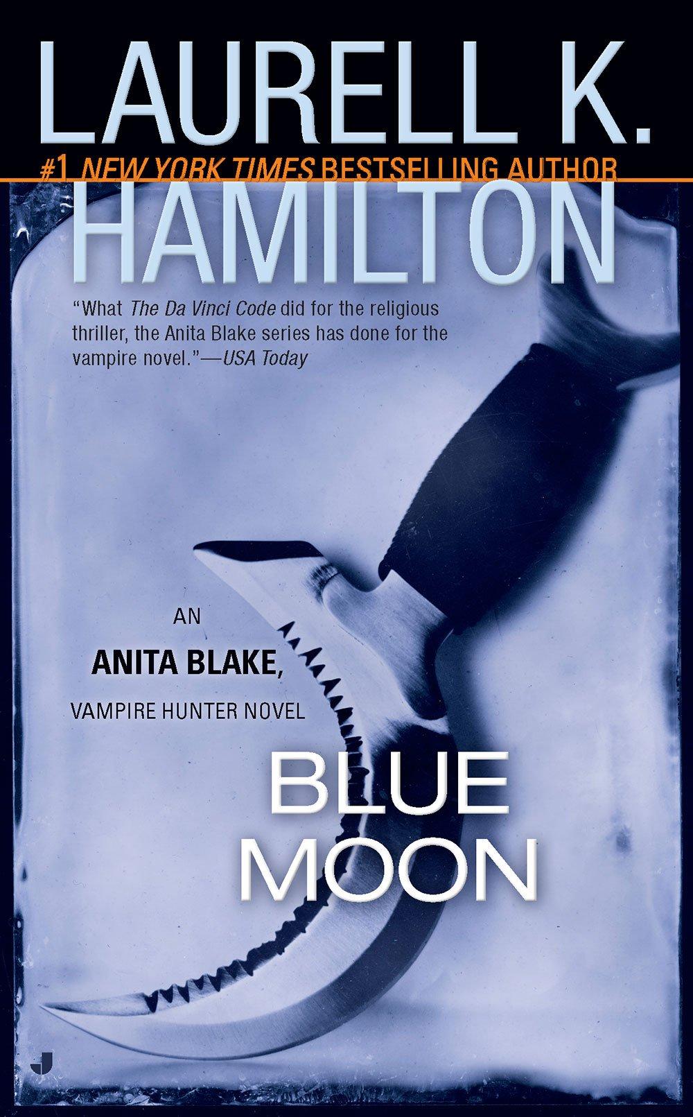 Amazon: Blue Moon (anita Blake, Vampire Hunter, Book 8)  (0071152007995): Laurell K Hamilton: Books