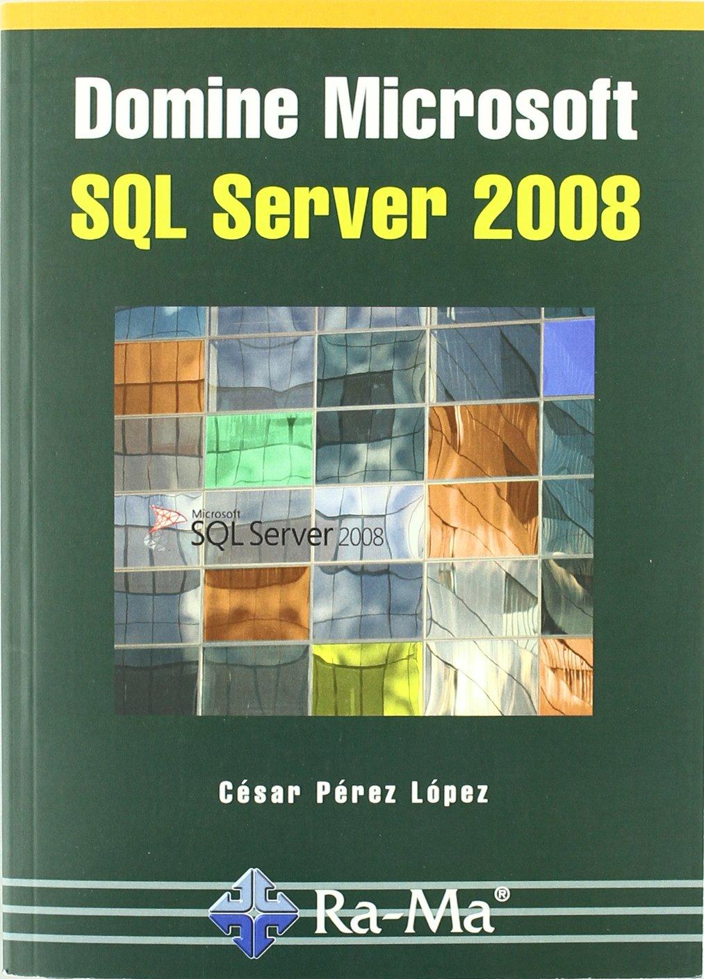 Domine microsoft SQL Server 2008 pdf