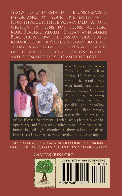 Amazing Love: Rosary Meditations for Teens: Mari Seaberg, Adrian Inclan,  Maria Boas: 9781940209005: Amazon.com: Books