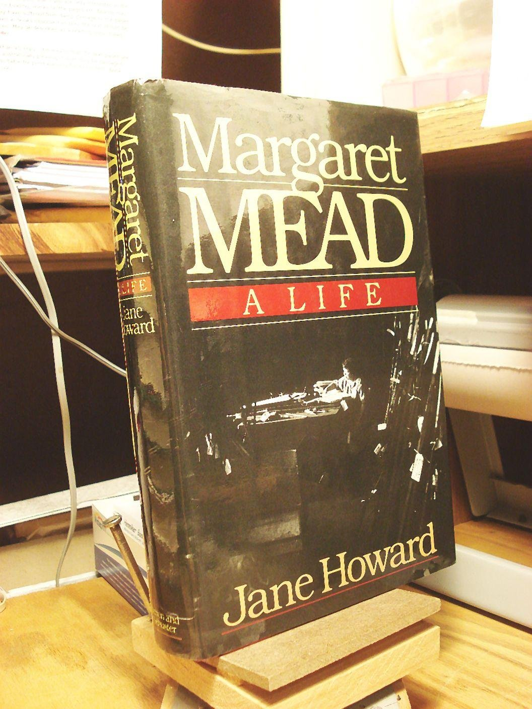 Margaret Mead: A Life, Howard, Jane