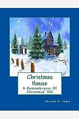 Christmas House (A Remembrance Of Christmas' Old Book 1) Kindle Edition