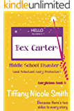 Bex Carter: Middle School Disaster and Reluctant Fairy Protector (Fairylicious #5)