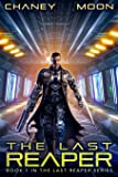The Last Reaper: An Intergalactic Space Opera Adventure