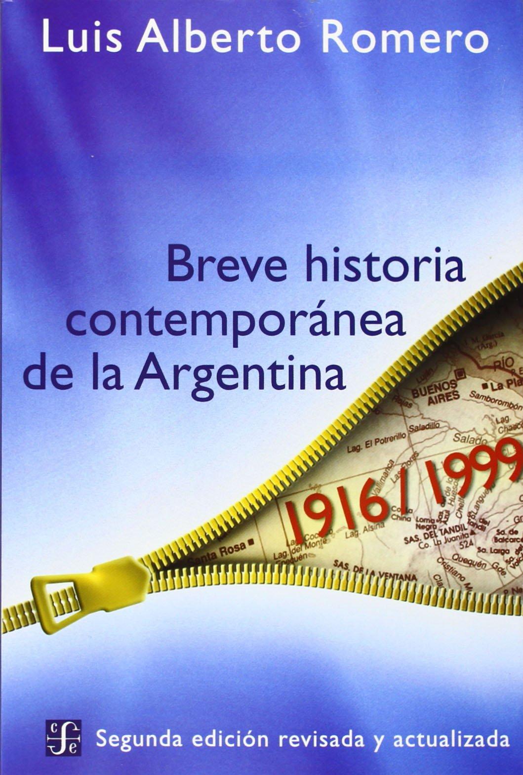 Breve Historia Contemporanea de la Argentina: Amazon.es: Romero, Luis Alberto: Libros