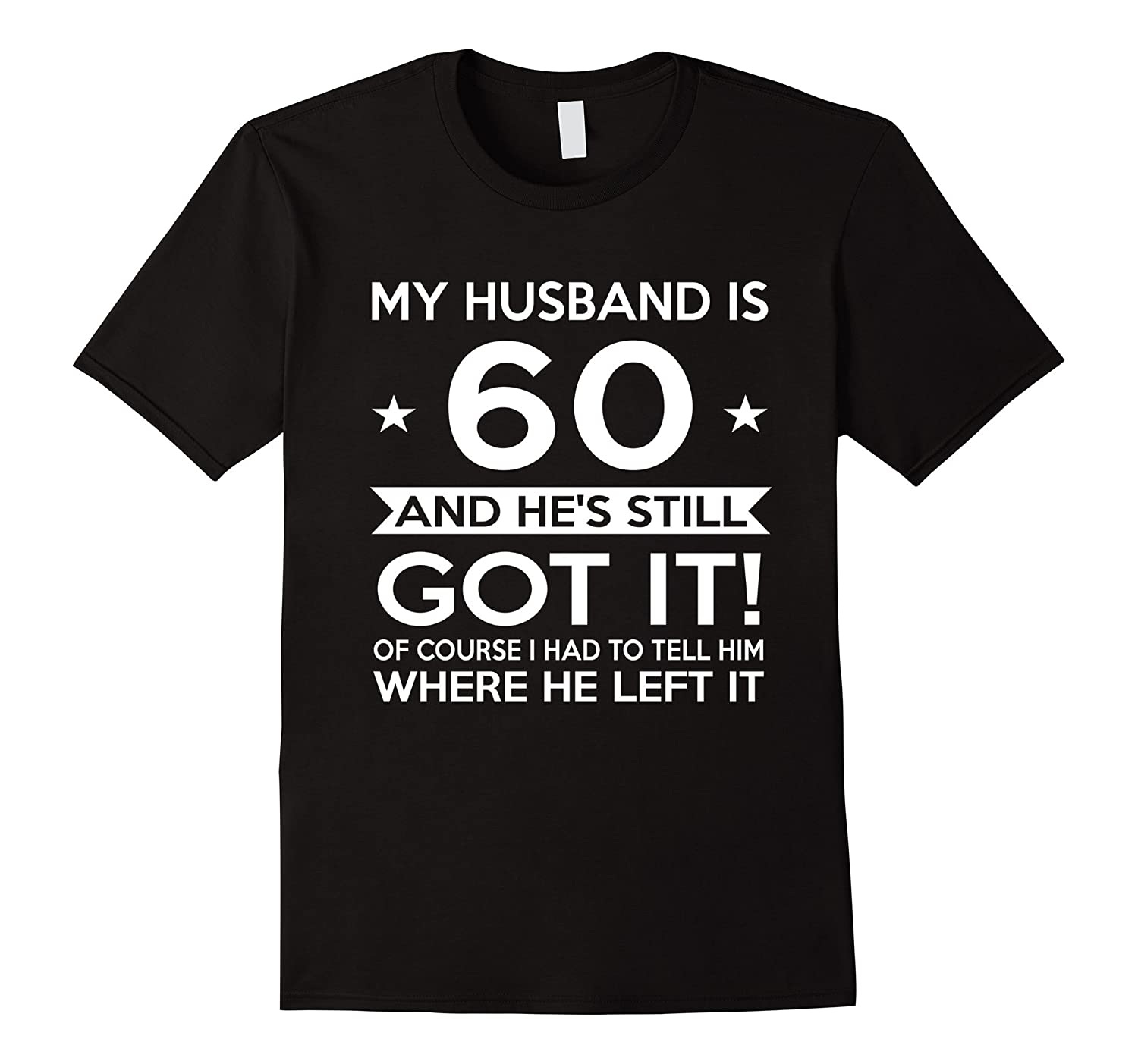 My Husband Is 60 60th Birthday Gift Ideas For Him CL