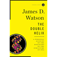 The Double Helix: A Personal Account of the Discovery of the Structure of DNA (English Edition)