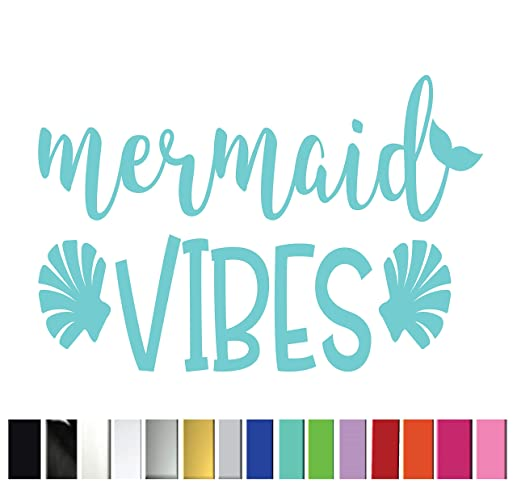 Mermaid Vibes Vinyl Graphic Decal Sticker Vehicle Car Truck Window Locker  Laptop Planner Cooler Tablet || High Quality Outdoor Rated Vinyl