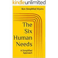 The Six Human Needs: A Simplified Approach