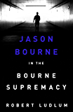 The Bourne Supremacy (Jason Bourne Book 2) (English Edition)