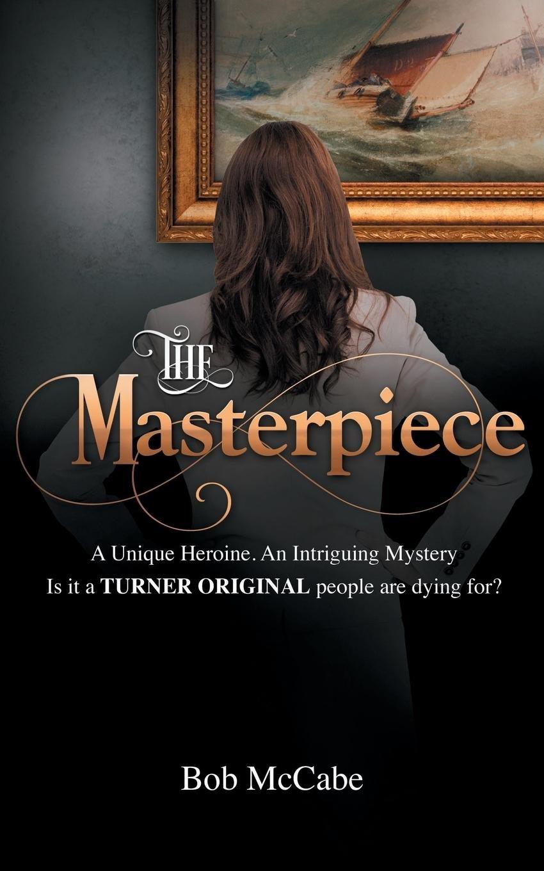 Read Online The Masterpiece ebook