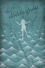 Olivia's Ghost Kindle Edition