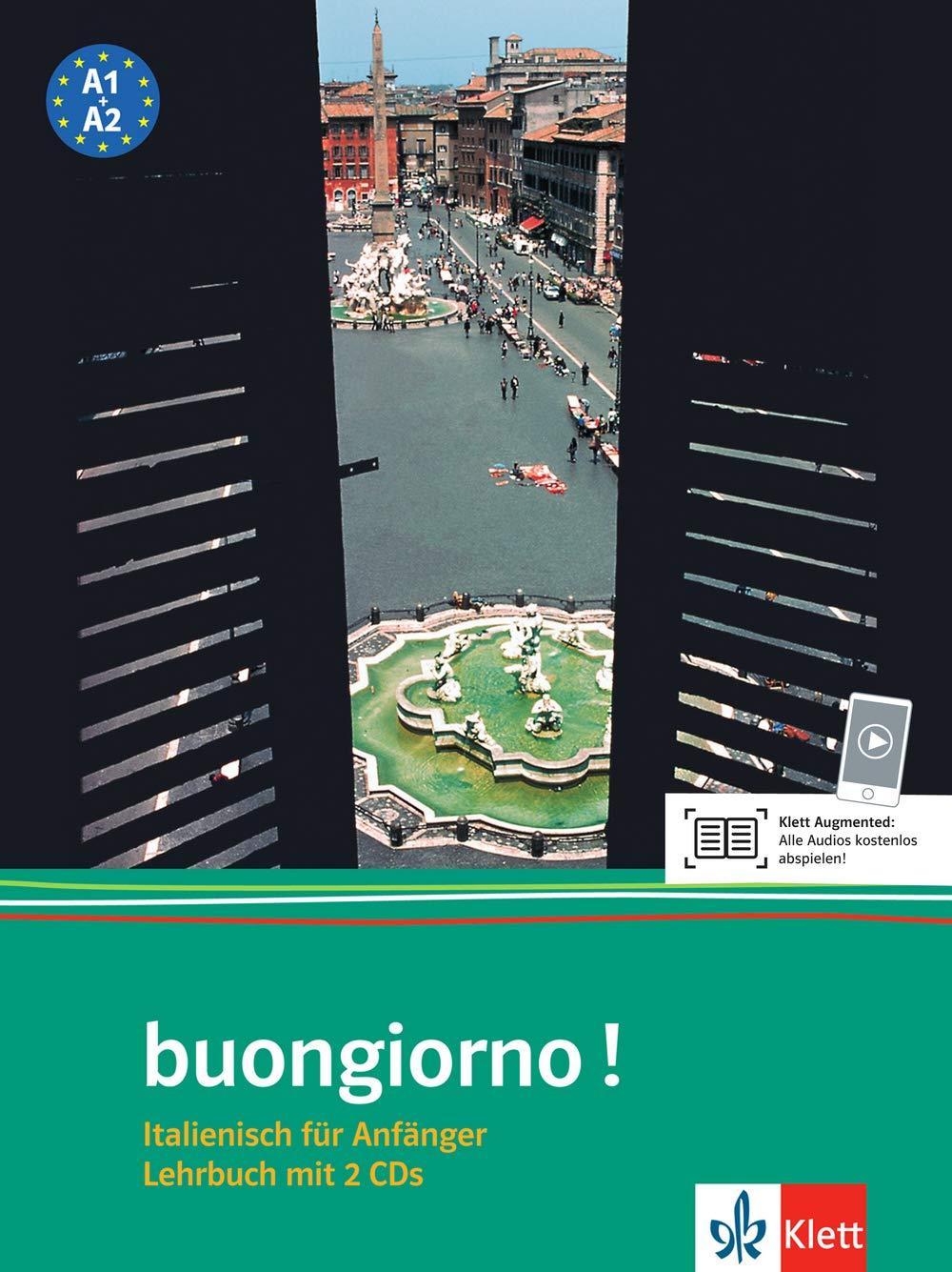 Buongiorno: Italienisch für Anfänger - Lehrbuch  (inkl. 2 CDs)