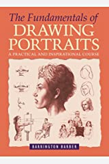 The Fundamentals of Drawing Portraits Kindle Edition