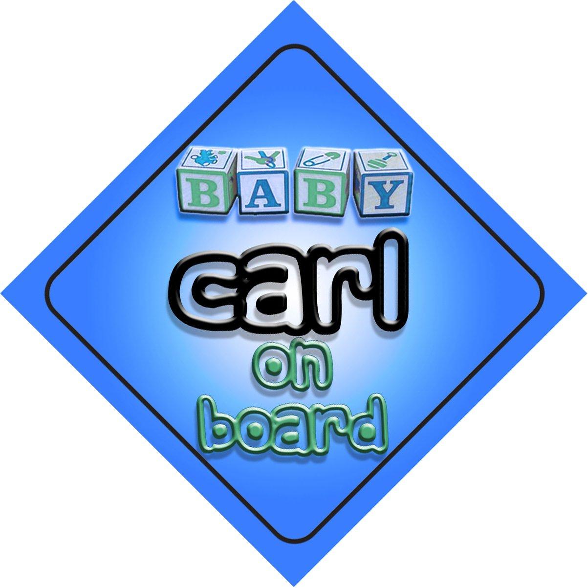 Bébé Garçon Carl on Board fantaisie Panneau de voiture Cadeau/cadeau pour nouveau/enfant nouveau-né