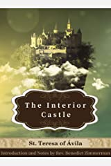 The Interior Castle: Illustrated (Christian Classics) Kindle Edition