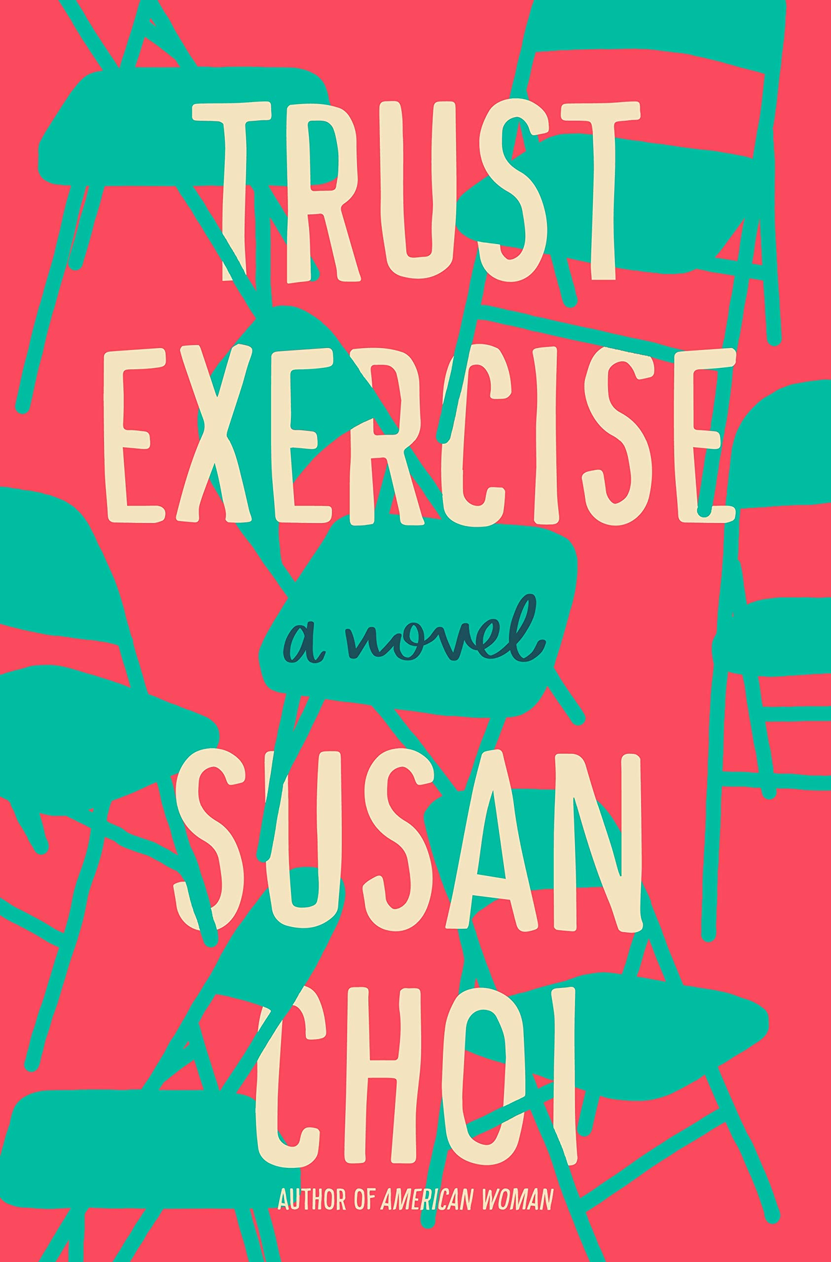 Image result for Susan Choi | Trust Exercise: A Novel