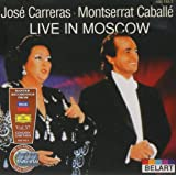 Carreras and Caballé Live in Moscow