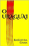 O Uraguai (Portuguese Edition)
