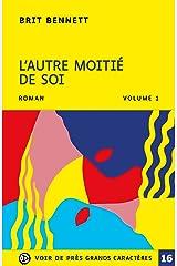 L'AUTRE MOITIE DE SOI - 2 VOLUMES (French Edition) Paperback
