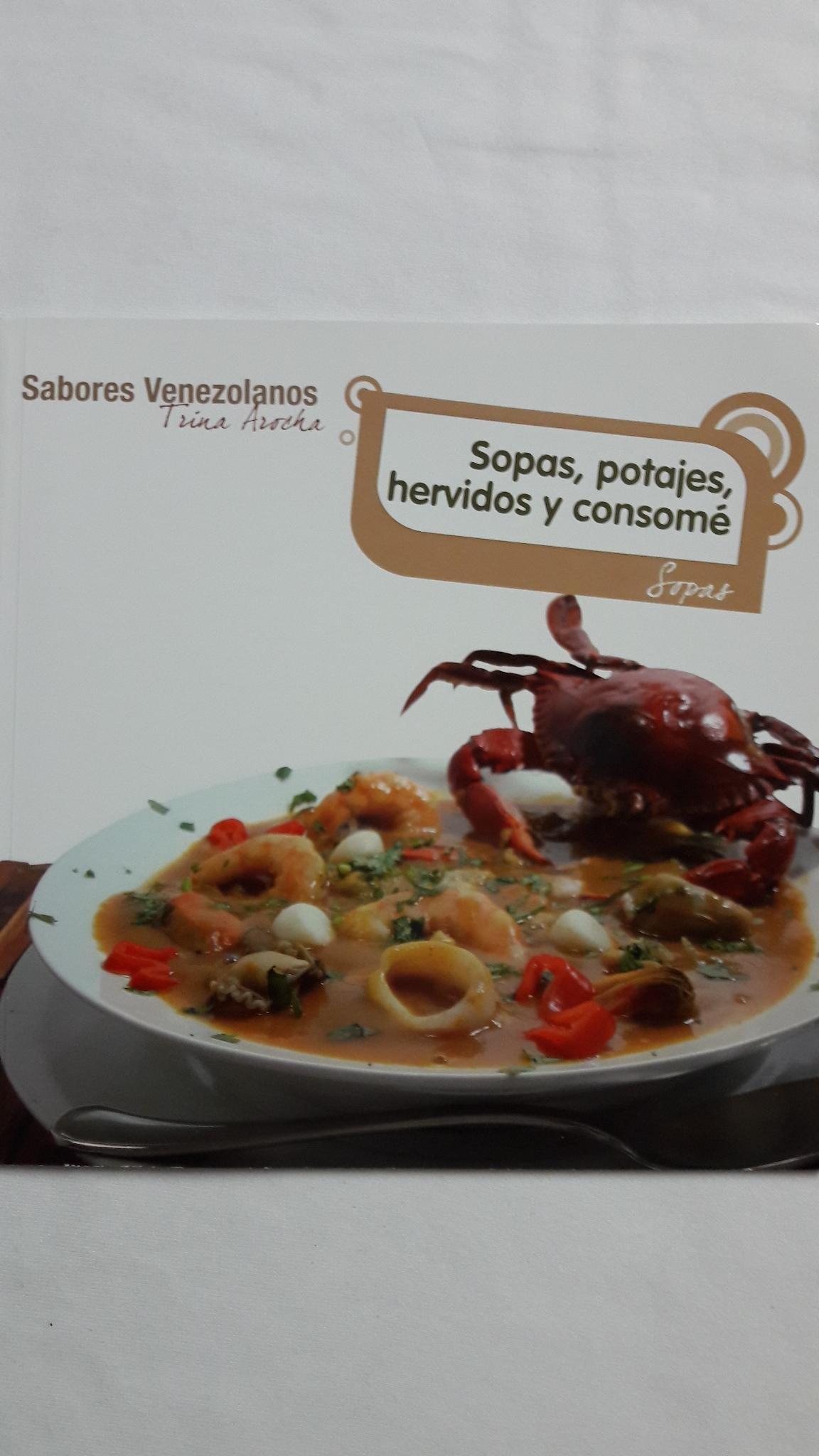 SOPAS, POTAJES, HERVIDOS Y CONSOMÉ: SOPAS Paperback – 2011