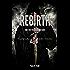 Rebirth (Real Illusions Book 2)
