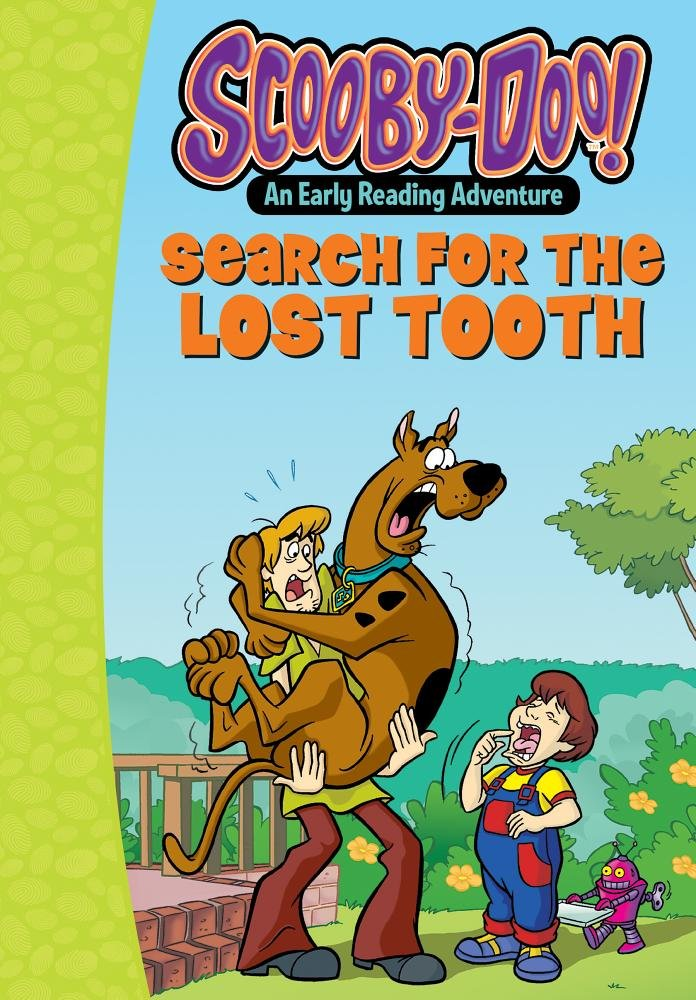 Scooby-Doo and the Search for the Lost Tooth (Scooby-Doo Early Reading Adventures, Level Pre-K to Grade 1)