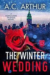 The Winter Wedding: A Donovan Friends Novel (The Donovan Friends Book 8) Kindle Edition