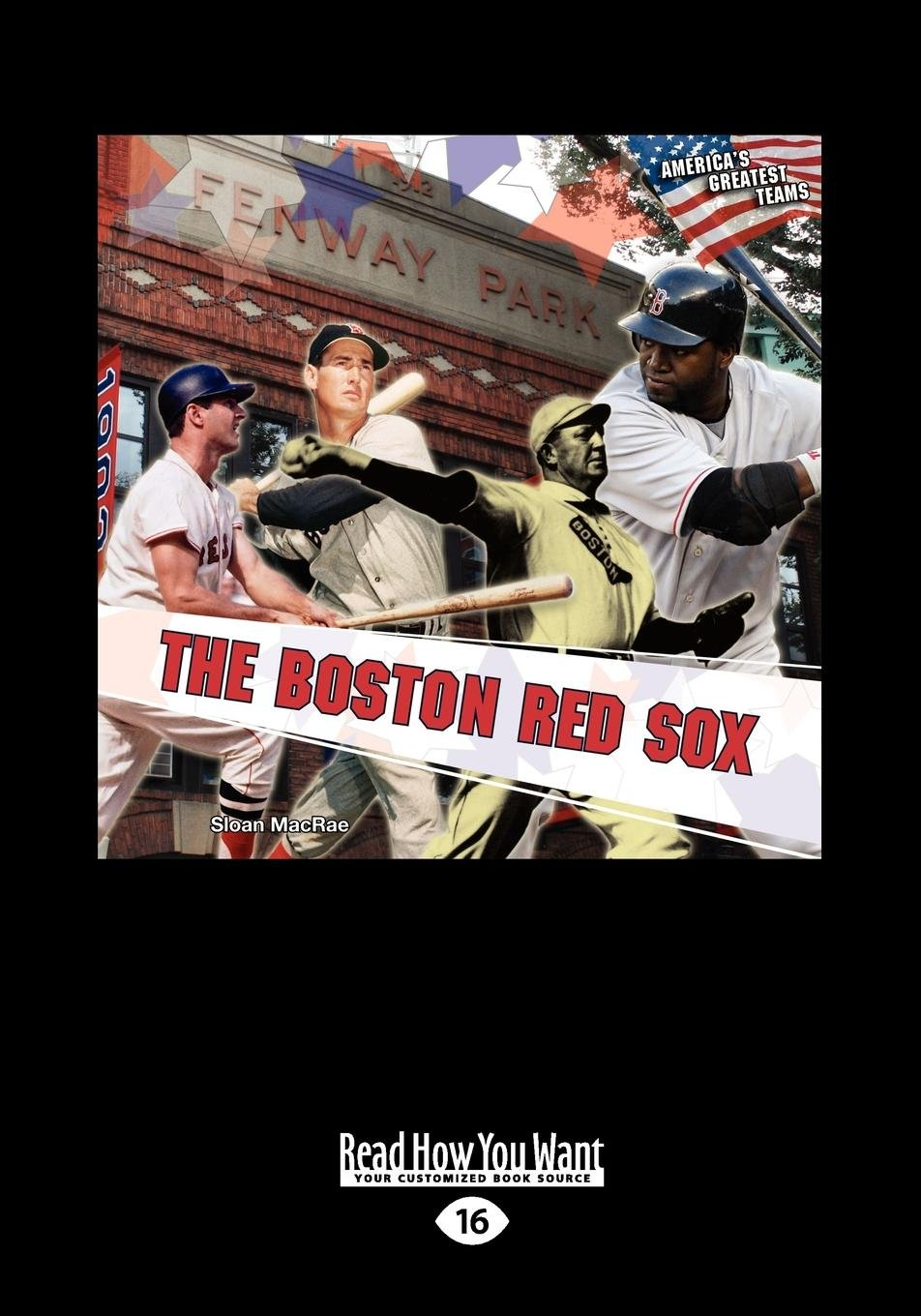 Read Online The Boston Red Sox (America's Greatest Teams) (Large Print 16pt) ebook
