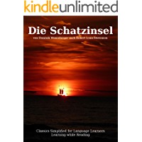 Learn German : Classics simplified for Language Learners: Die Schatzinsel (Learn German with Novels: Classics Simplified…