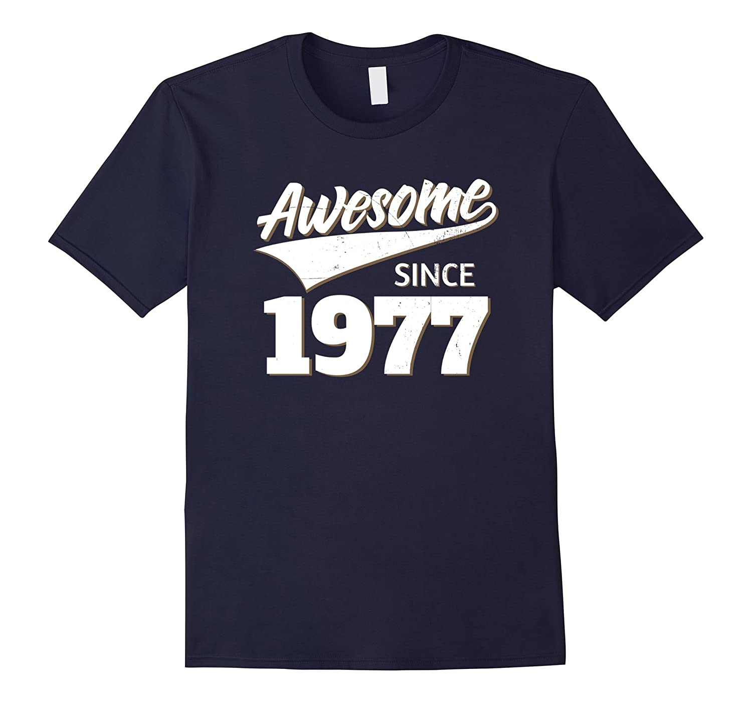 Awesome Since 1977 Birthday Gift Idea T Shirt-TH