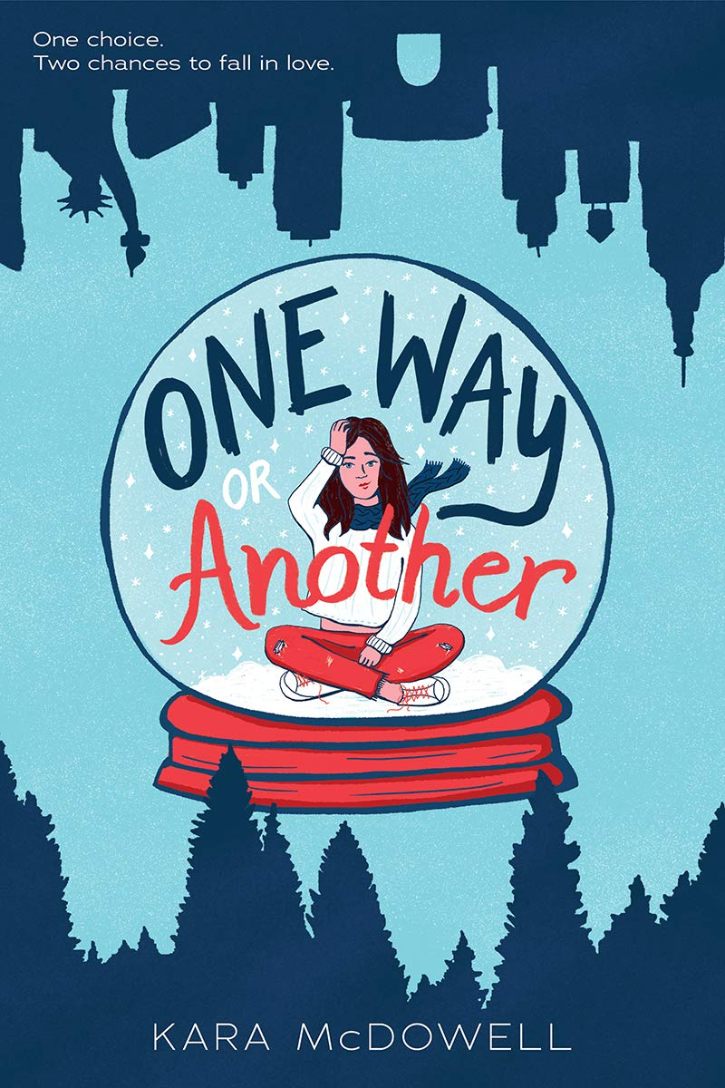 One Way or Another: McDowell, Kara: 9781338654547: Amazon.com: Books