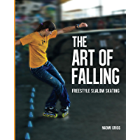 The Art of Falling: Freestyle Slalom Skating