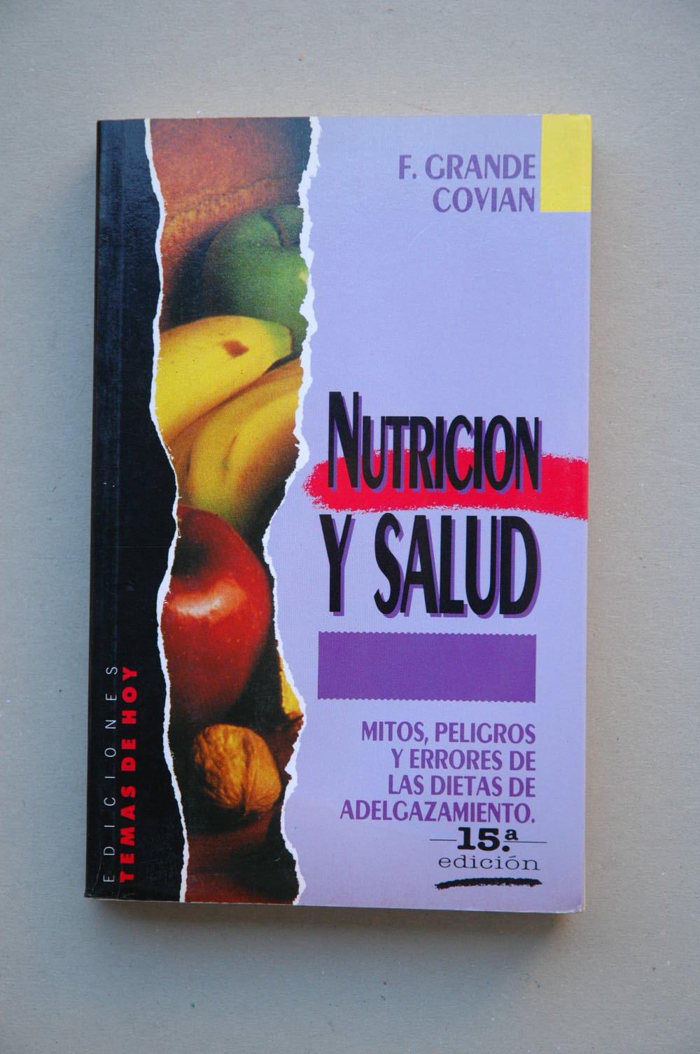 Nutrición y salud (Inglés) Libro de bolsillo – 1 sep 1992 F. Grande Covian Ediciones Temas de Hoy 8486675391 Nutrition