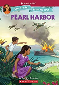Pearl Harbor (American Girl: Real Stories From My Time)