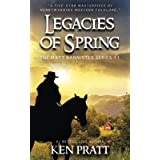 Legacies of Spring: A Christian Western Novel (The Matt Bannister Series)