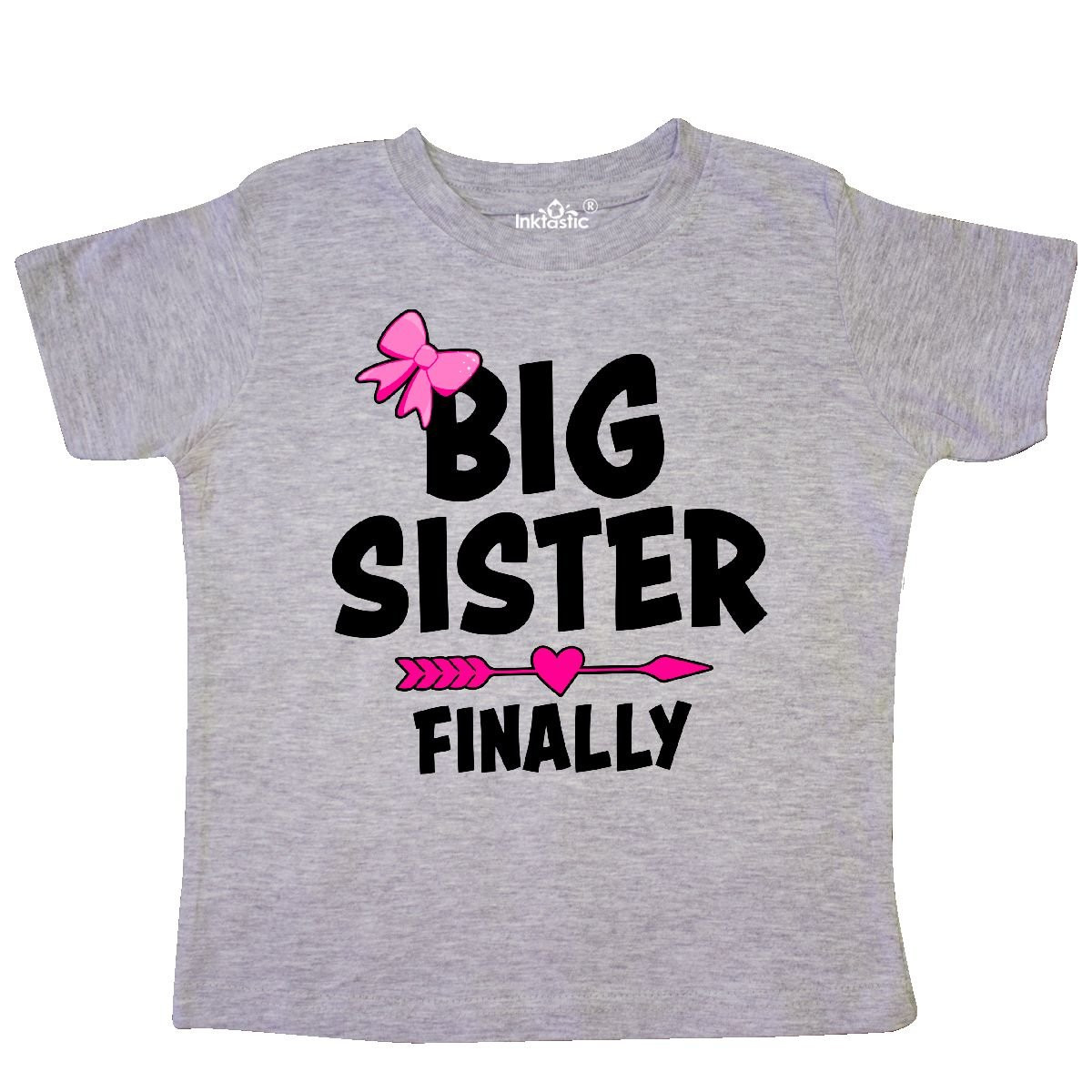 inktastic Big Sister Finally with Bow and Arrow Toddler T-Shirt
