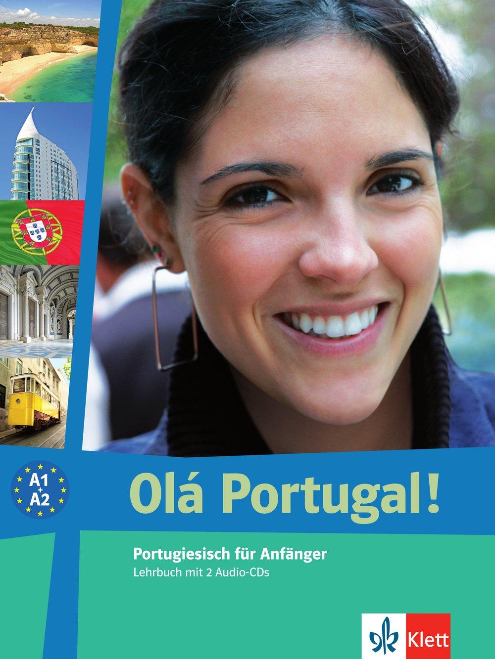 Olá Portugal  A1 A2  Portugiesisch Für Anfänger. Lehrbuch + 2 Audio CDs  Olá Portugal  Neu   Portugiesisch Für Anfänger