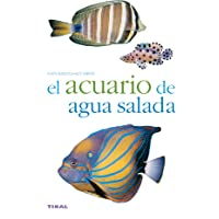 El Acuario De Agua Salada / The Salt Water Aquarium (Spanish Edition)