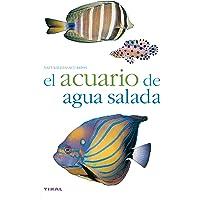 El Acuario De Agua Salada / The Salt Water Aquarium (Spanish Edition)