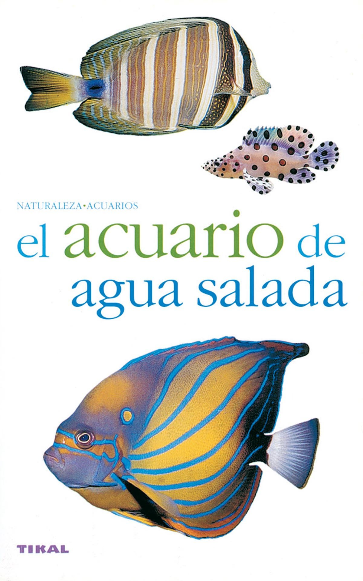 El Acuario De Agua Salada / The Salt Water Aquarium (Spanish Edition): LOSANGE: 9788430551736: Amazon.com: Books