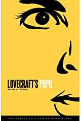 Lovecraft's Pupil (The Parted Veil Series Book 3) Kindle Edition