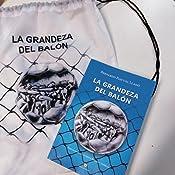 La grandeza del balón eBook: Lladó, Bernardo Pascual: Amazon.es ...