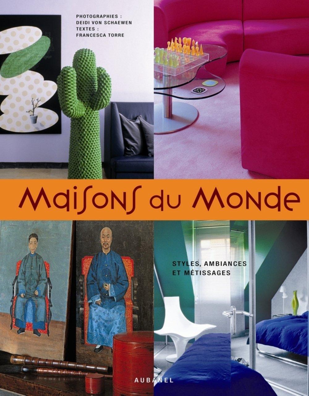 Maisons du Monde : Styles, ambiances et métissages ...