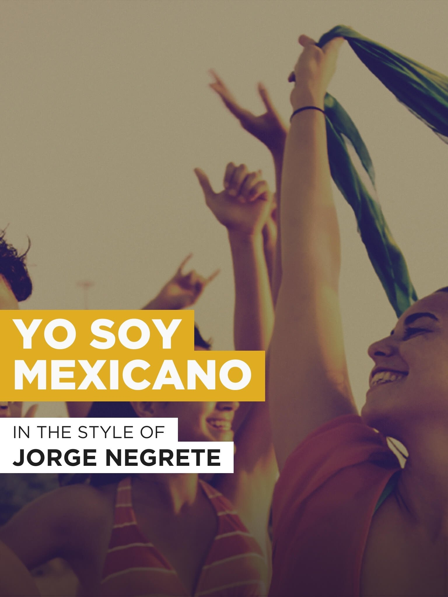Watch Yo Soy Mexicano in the Style of