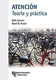 Atención. Teoría y Práctica (Manuales)