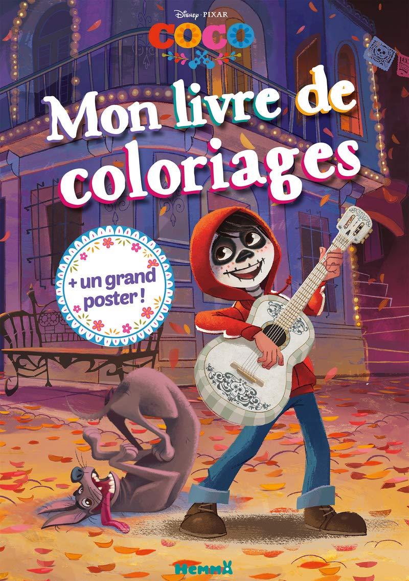 Mon livre de coloriages Disney Pixar Coco : Avec 1 grand poster ...